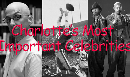 Did you know these 3 famous people are from Charlotte?