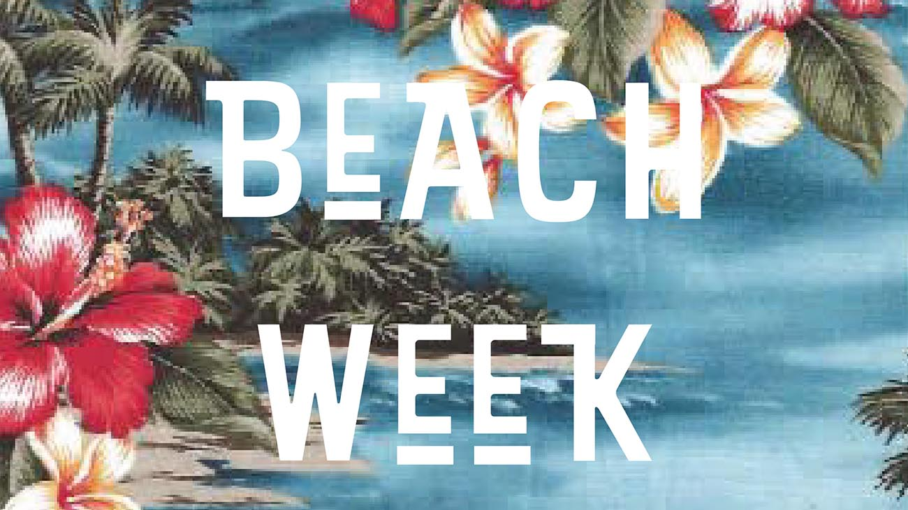 Clear your calendars: It's Beach Week at Capitol and TABOR and we want to go to EVERYTHING